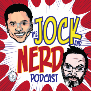 The Jock and Nerd Podcast