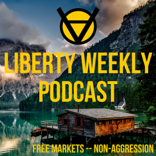 The Liberty Weekly Podcast