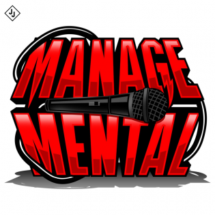 The ManageMental Podcast with Blasko and Mike