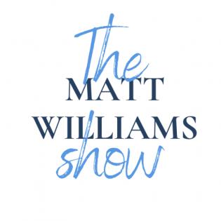 The Matt Williams Show