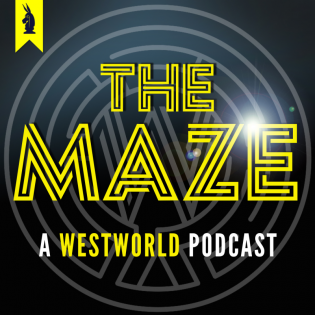 The Maze: Wisecrack's WESTWORLD Podcast