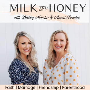 The Milk and Honey Podcast