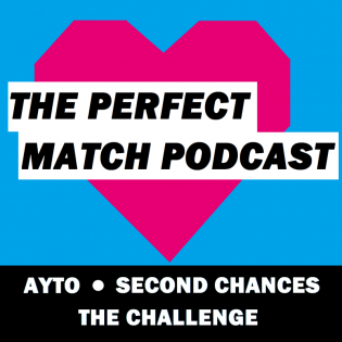 The Perfect Match Podcast: An Are You The One &