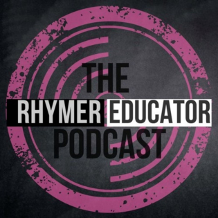 The Rhymer/Educator Podcast