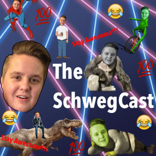 The SchwegCast