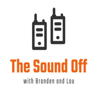 The Sound Off with Branden and Lou