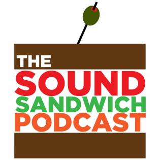 The Sound Sandwich Podcast