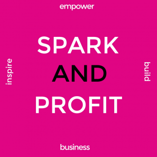 The Spark And Profit Podcast