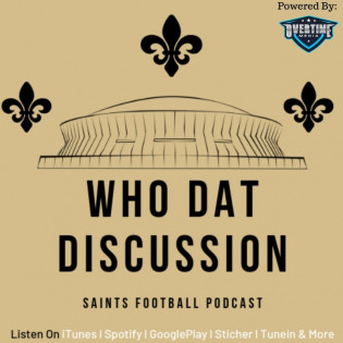 The Who Dat Discussion: New Orleans Saints