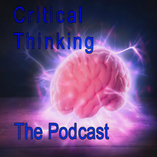 Thinking Critically The Podcast