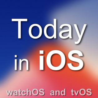 Today in iOS Podcast - The Unofficial iOS, iPhone,