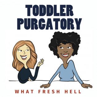Toddler Purgatory