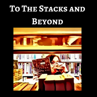 To the Stacks and Beyond