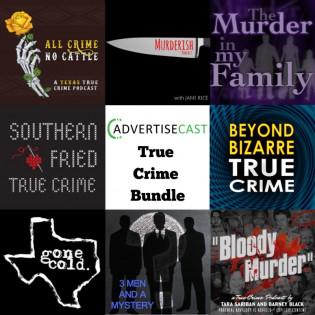 True Crime: AdvertiseCast Bundle