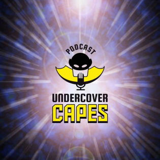 Undercover Capes Podcast