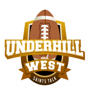 Underhill and West: New Orleans Saints Talk