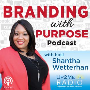 Up2Me Radio - Branding with Purpose Podcast