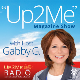 Up2Me Radio - Up2Me Magazine Show with Host Gabby