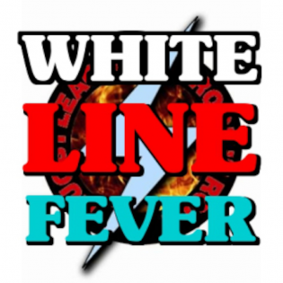 WHITE LINE FEVER Podcast