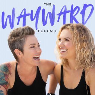 Wayward Podcast