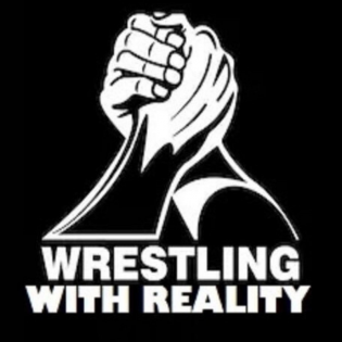 Wrestling With Reality