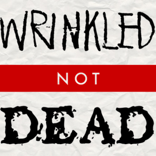 Wrinkled Not Dead