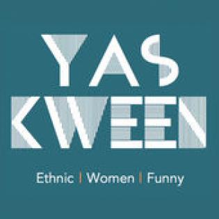 Yas Kween | Ethnic. Women. Funny.