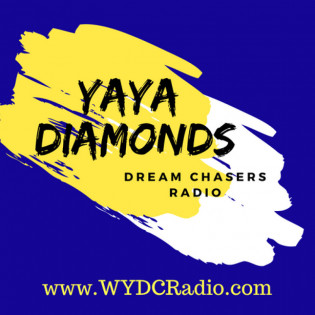 Yaya Diamonds Dream Chasers Radio